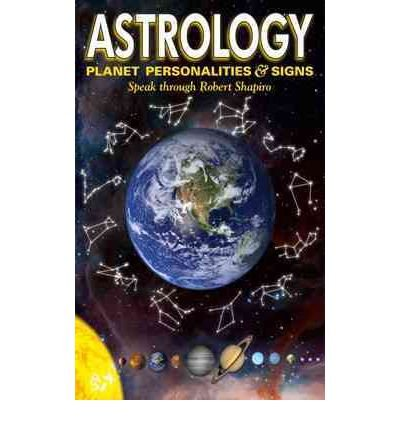 Download Astrology: Planet Personalities & Signs (Explorer Race) (Paperback) - Common ebook