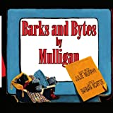 Barks and Bytes by Mulligan, Julie Murphy, 1420891871