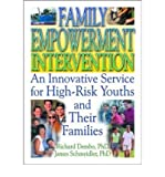 img - for [(Family Empowerment Intervention: An Innovative Service for High-risk Youths and Their Families )] [Author: Richard Dembo] [Oct-2002] book / textbook / text book