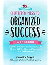 Cluttered Mess to Organized Success Workbook: (Clutterbug Book)