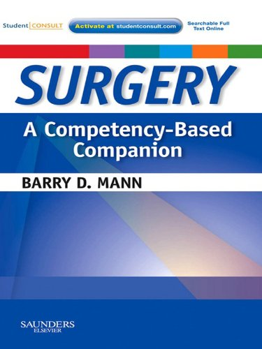 Companion Base (Surgery  A Competency-Based Companion E-Book: With STUDENT CONSULT Online Access (Competency Based Companion))
