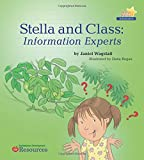 Stella & Class: Information Experts