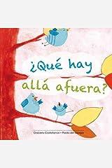 Que hay allá afuera? (Spanish Edition) Paperback