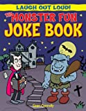 The Monster Fun Joke Book (Laugh Out Loud!)