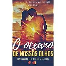 O oceano de nossos olhos (Mar Profundo Livro 2)