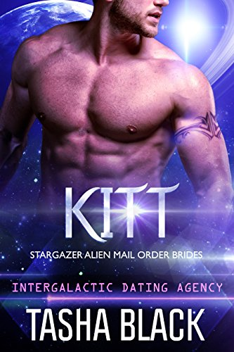 Stargazer Kit (Kitt: Stargazer Alien Mail Order Brides #4 (Intergalactic Dating Agency))