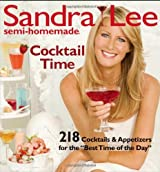 Sandra Lee Semi-Homemade Cocktail Time