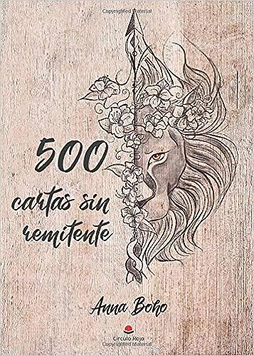 500 cartas sin remitente (Spanish Edition): Anna Boho ...