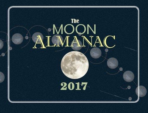 The Moon Almanac 2017