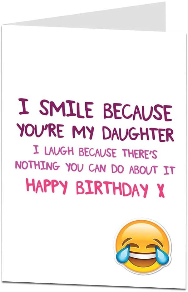 Wondrous Funny Happy Birthday Card For Daughter Perfect For 21St 30Th 40Th Funny Birthday Cards Online Inifodamsfinfo
