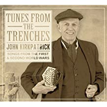 Tunes from the Trenches: Songs from the First & Second World Wars