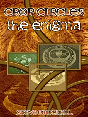 The Crop Circle Enigma