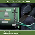 The Potential: The Potential Trilogy, Book 1 | June Bretherton