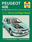 Peugeot 406 Petrol & Diesel (Mar 99 - 02) T To 52 (Haynes Service and Repair Manuals)