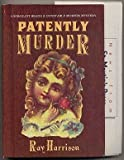 Patently Murder, Ray Harrison, 0312070586