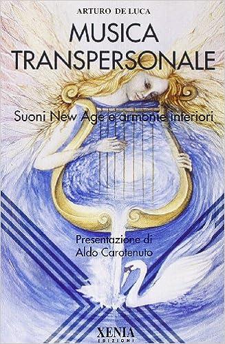 Book Musica Transpersonale: Suoni New Age e armonie interiori