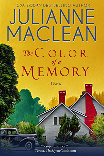 Julianne MacLean: The Color of a Memory (The Color of Heaven Series Book 5)