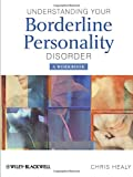 img - for Understanding your Borderline Personality Disorder: A Workbook book / textbook / text book