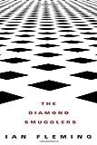 The Diamond Smugglers, Ian Fleming, 1612185487