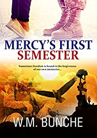 Mercy's First Semester by W.M. Bunche ebook deal