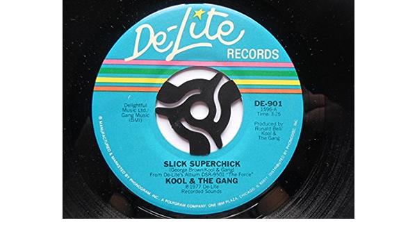 Kool & The Gang Slick Superchick 7
