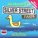 All Aboard at Silver Street Farm | Nicola Davies
