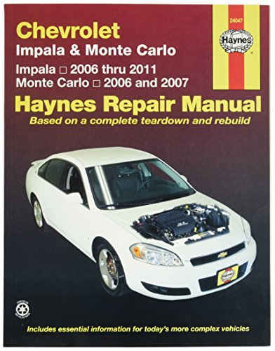 - Chevrolet Impala (2006-2011) and Monte Carlo (2006-2007) Haynes Repair Manual
