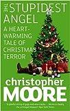 """The Stupidest Angel A Heartwarming Tale of Christmas Terror"" av Christopher Moore"