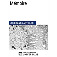 Mémoire: Les Grands Articles d'Universalis (French Edition)