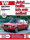VW Golf Cabrio I / Scirocco II (Jetzt helfe ich mir selbst)