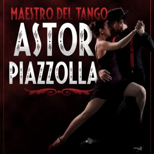 Astor Piazzolla-Maestro Del Tango-ES-3CD-FLAC-2000-THEVOiD Download