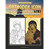 Orthodox Icon Coloring Book Vol. 4: 17 Icons by Theophanes the Greek