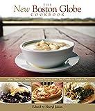 The New Boston Globe Cookbook, Boston Globe Staff and Sheryl Julian, 0762749881