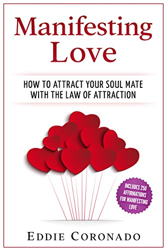 How to attract your soulmate the secrets of lasting love