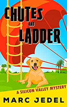 Chutes and Ladder: A Silicon Valley Mystery (Book 2) by [Jedel, Marc]