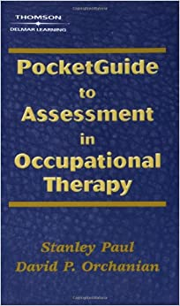 Pocketguide To Assessment In Occupational Therapy por Paul Stanley epub