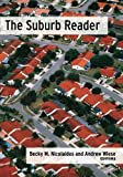 Suburb Reader, Becky M. Nicolaides and Andrew Wiese, 0415945941