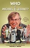 Who Is Michael E. Briant?, Michael Briant, 1475198779