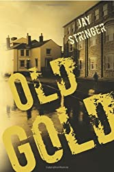 Old Gold (An Eoin Miller Mystery Book 1) (English Edition)