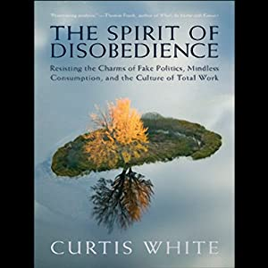 The Spirit of Disobedience Audiobook