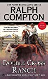 img - for Ralph Compton Double Cross Ranch (Ralph Compton Western Series) book / textbook / text book