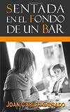 Sentada en el Fondo de un Bar, Joan Guisado, 1497549310