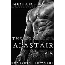 The Alastair Affair 1: Dani (A Billionaire Dark Romance)
