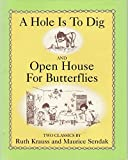 img - for A Hole Is To Dig and Open House for Butterflies book / textbook / text book