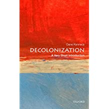 Decolonization: A Very Short Introduction (Very Short Introductions)