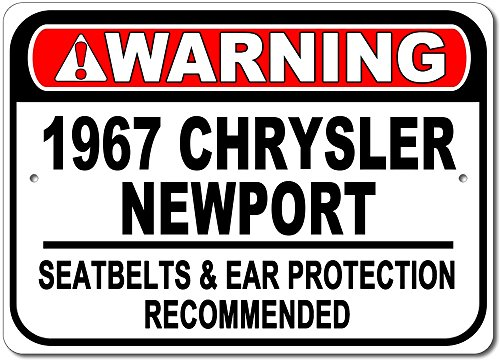 The Lizton Sign Shop 1967 67 Chrysler Newport Warning Seatbelt & Ear Protection Recommended Aluminum Sign - 12
