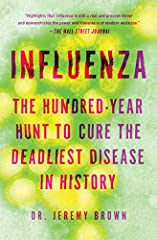 A veteran ER doctor explores the troubling, terrifying, and complex history and present-day research of the flu virus, from the origins of the Great Flu that killed millions, to vexing questions such as: are we prepared for the next epidemic,...