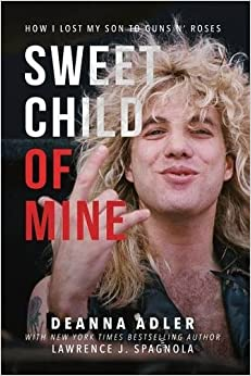 _FREE_ Sweet Child Of Mine: How I Lost My Son To Guns N' Roses. towing precisa segundo Listen first Davis 518aieeFXPL._SY344_BO1,204,203,200_