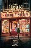 vignette de 'Le Magasin des suicides (Jean TEULE)'