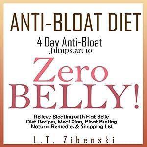 Anti-Bloat Diet: 4 Day Anti-Bloat Jumpstart to Zero Belly! Audiobook
